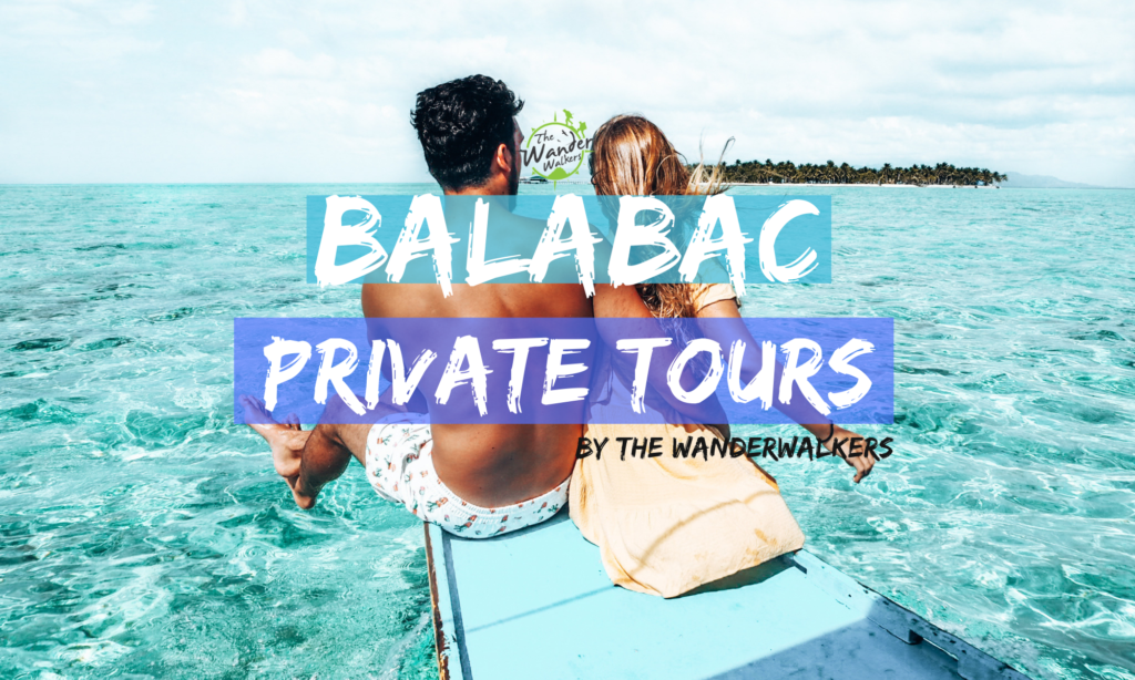 Balabac Private Tour