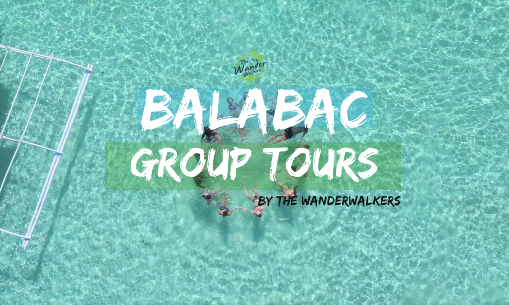 Balabac Group Tours by The Wanderwalkers